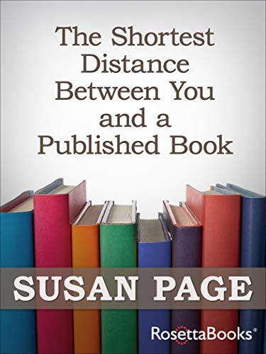 Image for The Shortest Distance Between You and a Published Book