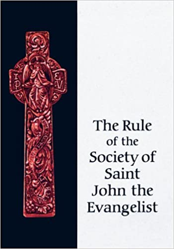 Rule of the Society of Saint John the Evangelist: Society of