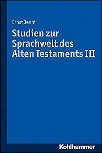 Pdf ebook download search Studien zur Sprachwelt des Alten Testaments III (German Edition) 3170223321 PDF iBook PDB