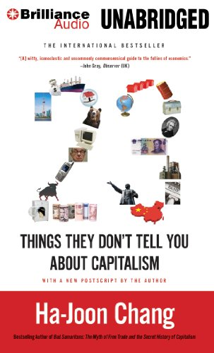 23 Things They Don't Tell You About Capitalism by Brilliance Audio