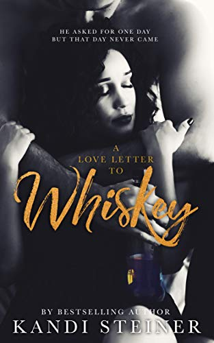 A Love Letter to Whiskey (A Letter To A Best Friend On Friendship)