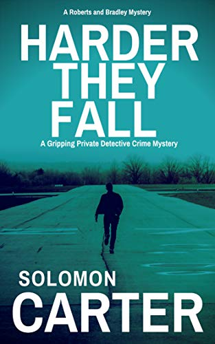The shocking new page-turner from Solomon Carter - a no-holds-barred epic which takes detectives Roberts and Bradley to the very edge and beyond...           A BLOODY VENDETTA HAS BEGUN.           Detective Dan Bradley becomes the victim of a...