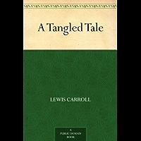 A Tangled Tale (免费公版书) (English Edition)