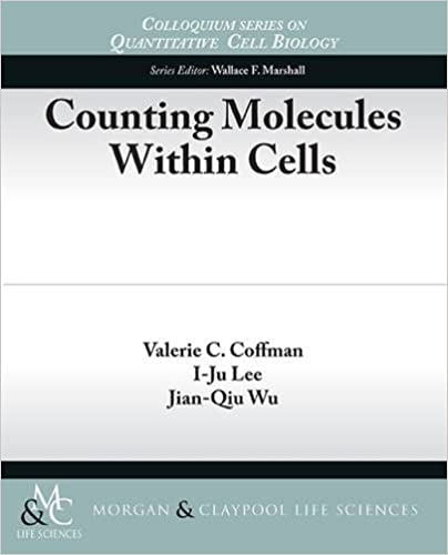 Counting Molecules Within Cells (Colloquium Series on Quantitative Cell Biology)