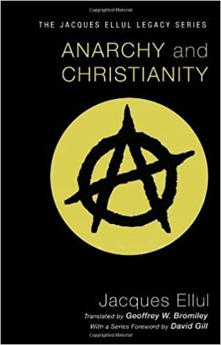 Anarchy and Christianity by Jacques Ellul (2011)