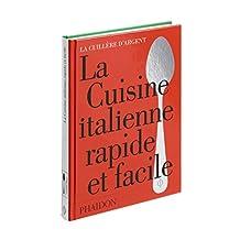 CUISINE ITALIENNE RAPIDE ET FACILE