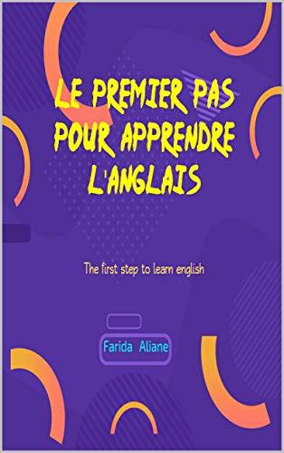 Amazon Com Le Premier Pas Pour Apprendre L Anglais The