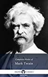 Delphi Complete Works of Mark Twain (Illustrated) (English Edition)