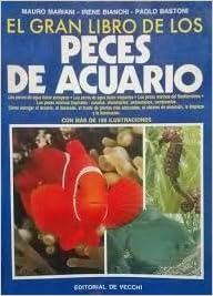 Gran Libro de Los Peces de Acuario (Spanish Edition) (Spanish) Paperback – April, 1994