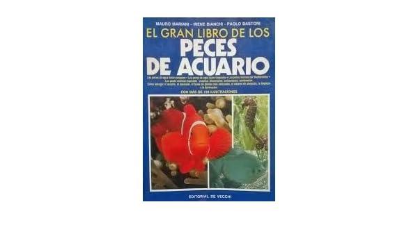 Amazon.com: Gran Libro de Los Peces de Acuario (Spanish Edition) (9788431509521): Bianchi Mariani: Books