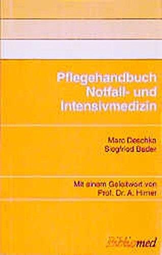 Pflegehandbuch Notfall- und Intensivmedizin