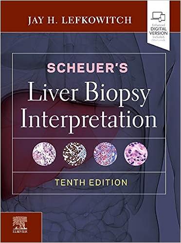 Scheuer's Liver Biopsy Interpretation E-Book, 10th Edition - Original PDF