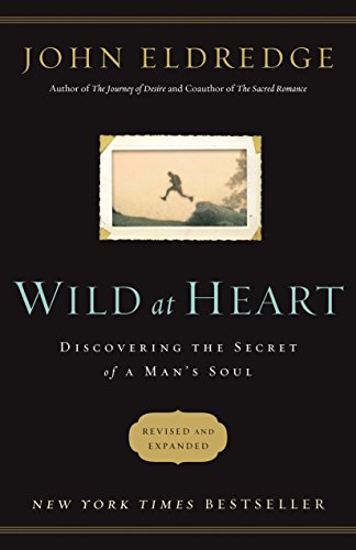 Wild At Heart John Eldredge Ebook