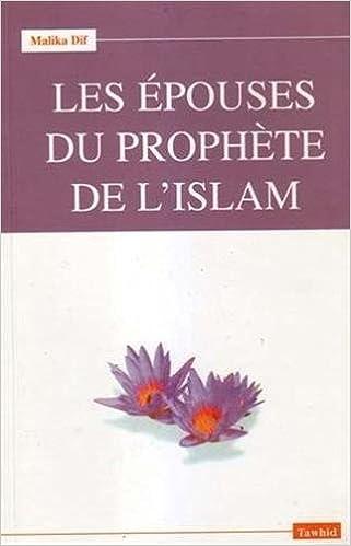 official photos d43bb 154f1 Amazon.fr - Les épouses du Prophète - Malika Dif - Livres