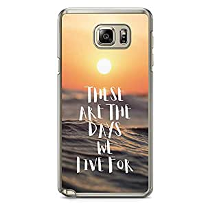Samsung Note 5 Transparent Edge Phone Case These Are The Days Phone Case Beach Phone Case Qater Note 5 Cover with Transparent Frame