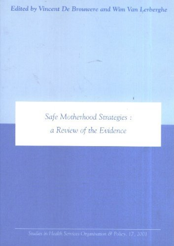 Read Online Safe Motherhood Strategies: a Review of the Evidence pdf epub