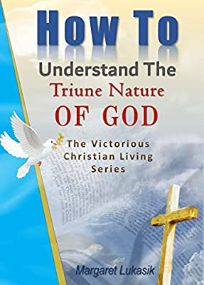 The Triune Nature Of God