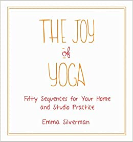 Amazon.com: The Joy of Yoga: Fifty Sequences for Your Home ...