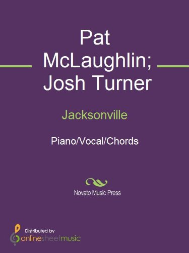 Jacksonville Kindle Edition By Josh Turner Pat Mclaughlin Arts