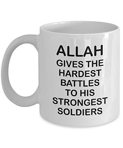 Islam Coffee Mug - Allah Gives The Hardest Battles To His Strongest Soldiers - Unique Islamic Gifts For Men And Women - White Ceramic (Best Wife In Islam)