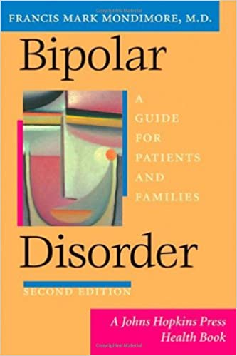Amazon Bipolar Disorder A Guide For Patients And Families 2nd