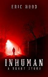 Inhuman: A Short Horror Tale