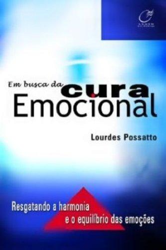 Em Busca da Cura Emocional