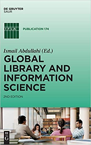 Global Librarianship (Books in Library and Information Science)