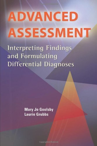 Download Advanced Assessment: Interpreting Findings and Formulating Differential Diagnoses Pdf