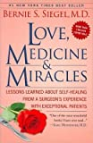 Love, Medicine, and Miracles