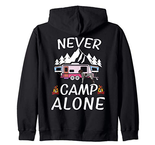 German Shorthair Pointer Dog Camping Funny Saying Zip Hoodie - German Shorthair Pointer Fleece