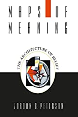Maps of Meaning: The Architecture of Belief Kindle Edition