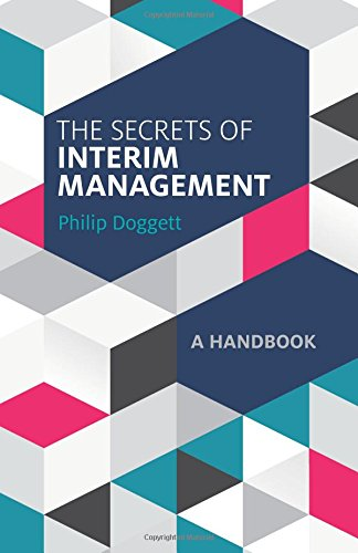 The Secrets of Interim Management: A Handbook ebook