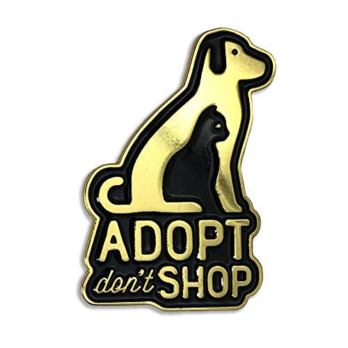 Wasted Days Adopt Don't Shop: Shelter Rescue Animal Enamel Lapel -
