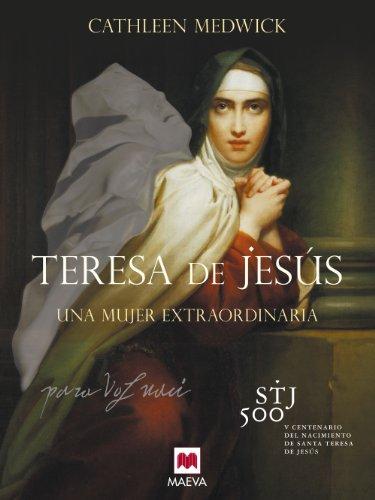 Descargar Libro Teresa De Jesús Cathleen Medwick