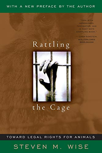 Rattling The Cage: Toward Legal Rights For Animals (Cage Pnc)