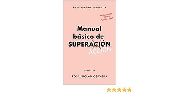 MANUAL BÁSICO DE SUPERACIÓN: Tienes que hacer que ocurra eBook ...