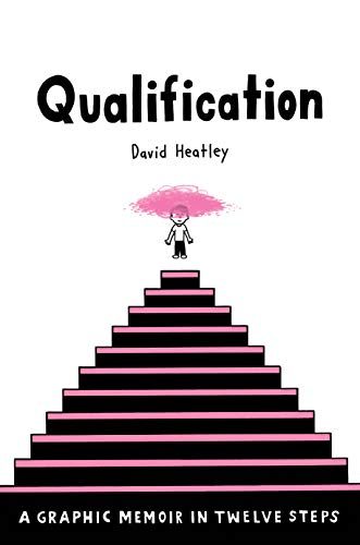 Pdf Comics Qualification: A Graphic Memoir in Twelve Steps (Pantheon Graphic Library)