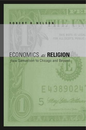 Economics as Religion: From Samuelson to Chicago and Beyond pdf