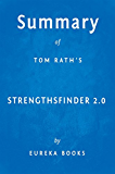 Summary of StrengthsFinder 2.0: by Tom Rath | Key Takeaways, Analysis & Review