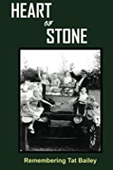 Heart of Stone: Remembering Tat Bailey Paperback