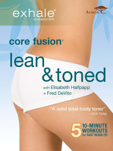 (Exhale Core Fusion: Lean & Toned)