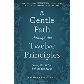 Learn more about the book, A Gentle Path through the Twelve Principles: Living the Values Behind the Steps