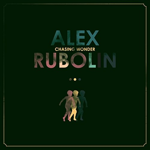 Alex Rubolin - Chasing Wonder 2018