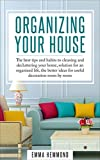 living room design ideas Organizing Your House: The best tips and habits to cleaning and decluttering your home, solution for an organized life, the better ideas for useful decoration room by room (The Perfect Life Book 1)