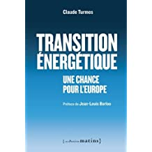 Transition énérgétique: Une chance pour l'Europe