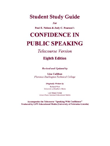 Student Study Guide For Confidence In Public Speaking: 8th edition, Telecourse Version