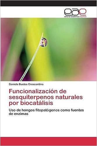 Funcionalización de sesquiterpenos naturales por biocatálisis ...