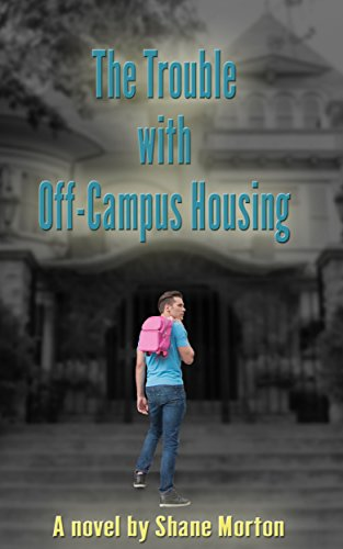 The Trouble With Off-Campus Housing