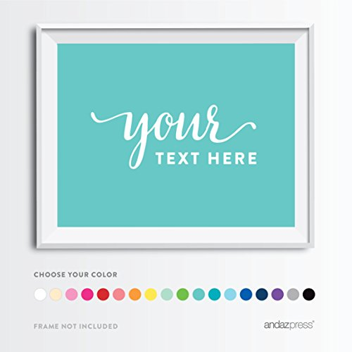 - Andaz Press Fully Personalized Collection, Party Sign, 11 x 17-inch, Custom Made Any Name, Your Text Here, 1-Pack, For Wedding, Anniversary, 1st Birthday